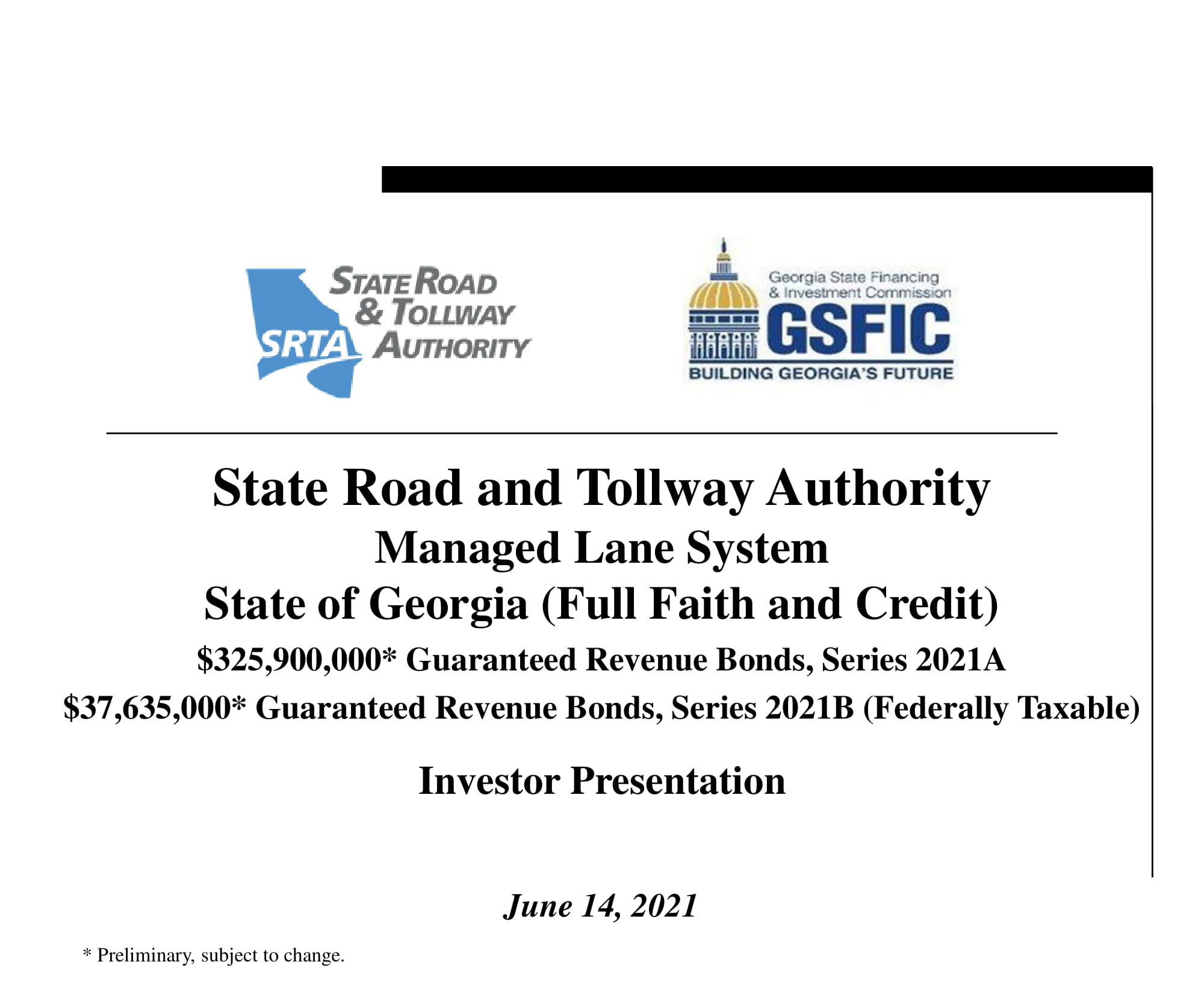 State Road and Tollway Authority Managed Lane System State of Georgia Guaranteed Revenue Bonds, Series 2021A&B