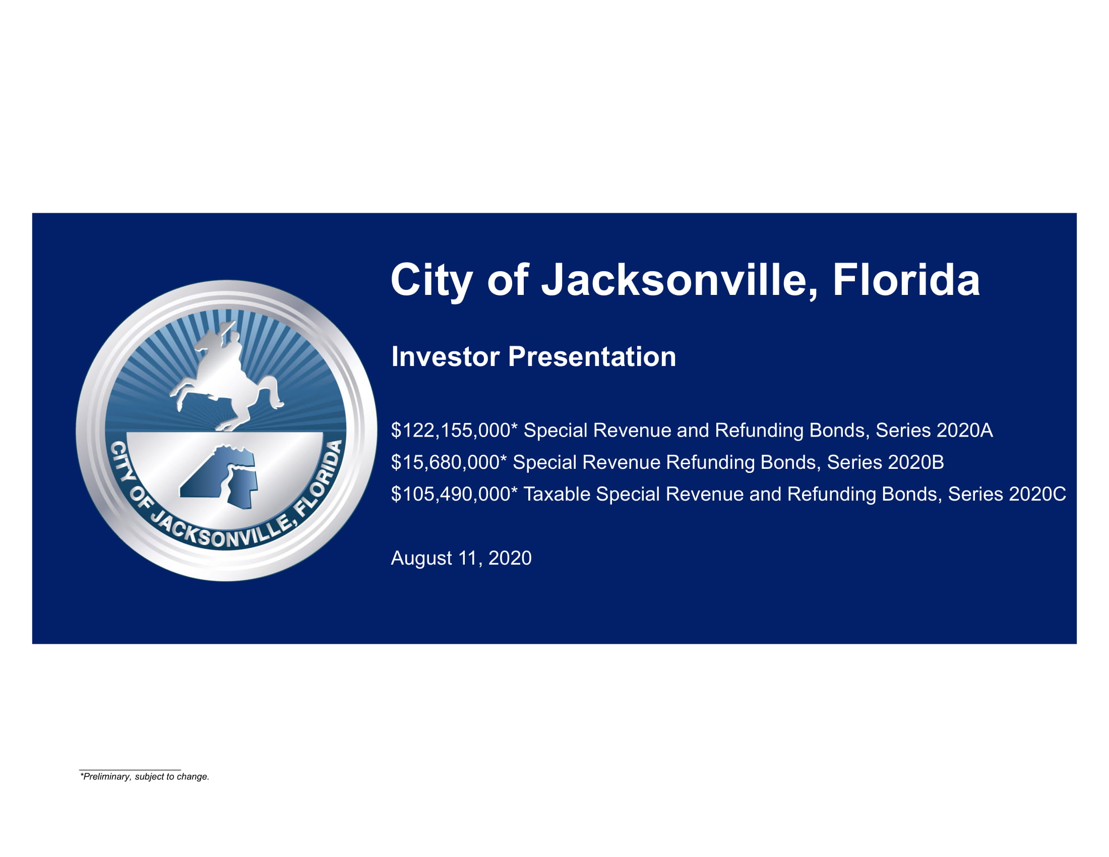 City of Jacksonville, Florida Investor Presentation
